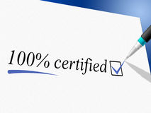 Hundred Percent Certified Indicates Warrant Certify And Guaranteed. Hundred Percent Certified Meaning Warranted Ratified And Ratify Royalty Free Stock Photos