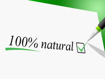 Hundred Percent Natural Means Absolute Pure And Nature Royalty Free Stock Photo