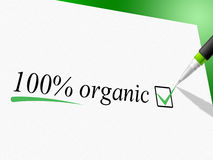 Hundred Percent Organic Means Absolute Nature And Healthy Royalty Free Stock Image