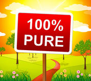 Hundred Percent Pure Shows Sign Unstained And Absolute Royalty Free Stock Photography