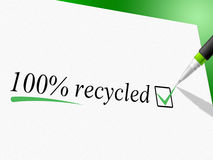 Hundred Percent Recycled Represents Go Green And Bio Stock Images
