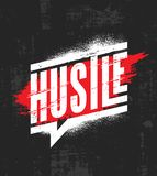 Hustle. Inspiring Motivation Quote Poster Template. Vector Typography Banner Design Concept On Grunge Texture. Rough Background royalty free illustration