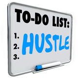 Hustle To Do List Make Money Act Quickly Get Results Success Stock Photo