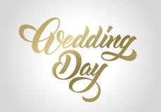 Huwelijksdag het met de hand gemaakte van letters voorzien, kalligrafie stock illustratie