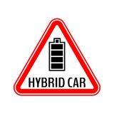 Hybrid car caution sticker. Save energy automobile warning sign. Fully charged battery icon in red triangle. Hybrid car caution sticker. Save energy automobile Stock Photography
