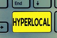 Hyperlocal ordhandstiltext Affärsidé för om att angå en liten gemenskap eller ett geografiskt område royaltyfria bilder