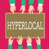 Hyperlocal ordhandstiltext Affärsidé för om att angå en liten gemenskap eller ett geografiskt område royaltyfri illustrationer