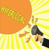 Hyperlocal textteckenuppvisning Begreppsmässigt foto om att angå en liten gemenskap eller ett geografiskt område royaltyfri illustrationer