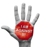 I Am Against - Stop Concept. Stock Photos