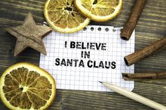 I Believe in Santa Claus. Christmas and holiday background stock photo