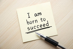 I am born to succeed Royalty Free Stock Images