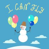 I can fly motivational quote lettering. Snowman flying on colorful balloons. Calligraphy graphic design typography element for print. Print for poster, t-shirt Stock Photos