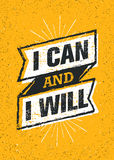 I Can And I Will. Sport Gym Typography Workout Motivation Quote Banner. Strong Vector Training Inspiration Concept. On Grunge Background Stock Images