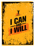 I Can And I Will. Sport Gym Typography Workout Motivation Quote Banner. Strong Vector Training Inspiration Concept. On Grunge Background Stock Image