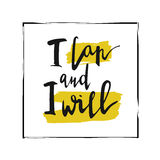 I can and i will. Vector lettering, inscription, calligraphy design. Stock Image