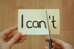 I can, I can`t. Motivation stock image