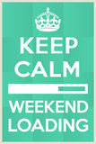 I cant wait for the weekend to begin. Vector frame. Keep calm weekend loading vector illustration