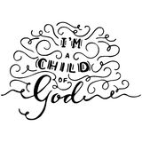 I am child of God calligraphy. Nursery lettering design. Royalty Free Stock Images