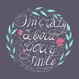 I am crazy about your smile. Circle flower set with leaves. royalty free stock photos