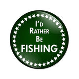 I'd Rather Be Fishing Button Royalty Free Stock Images
