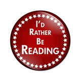 I'd Rather Be Reading Button Royalty Free Stock Image