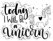 I dag ska jag vara en utdragen isolerad svart märka text för enhörninghand med den gulliga tecknad filmenhörningillustrationen royaltyfri illustrationer