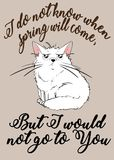 Dissatisfied white kitten. I do not know when spring will come, but i would not go to you. Dissatisfied white kitten. Illustration for a postcard or print on a Stock Images