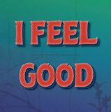 I feel good red text with effects on blue green gradient. And photo background vector illustration