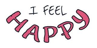 I feel happy. Motivational hand-drawn lettering isolated on white stock illustration