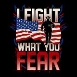 I Fight What You Fear, Firefighter USA Flag royalty free illustration