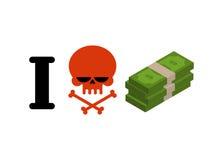 I hate money. Skull symbol of hatred and wad of cash. I do not l. Ike dollars. Anti financial emblem vector illustration