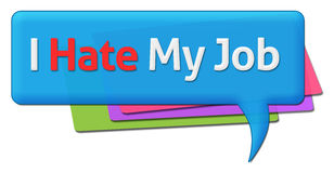 I Hate My Job Colorful Comments Symbols Stock Photos