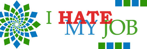 I Hate My Job Green Blue Horizontal stock illustration