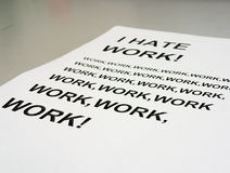 I Hate Work! Royalty Free Stock Photo