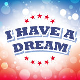 I have a dream greeting card. I have a dream - martin luther king jr. day america greeting card abstract background royalty free illustration