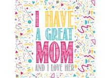I have a great mom and i love her. Quote illustration stock illustration