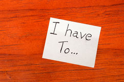 I have to Post it Note on Wood Background Royalty Free Stock Image