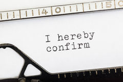 I hereby confirm written on old typewriter Royalty Free Stock Photography
