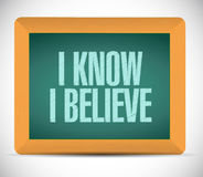 I Know I believe board sign Stock Photography