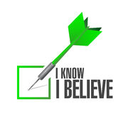 I Know I believe check dart sign Royalty Free Stock Image