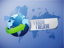 I Know I believe globe sign illustration Royalty Free Stock Photography