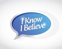 I Know I believe message sign illustration design Stock Images
