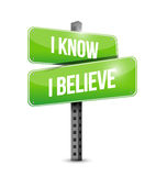 I Know I believe road sign illustration. Design over white Royalty Free Stock Images