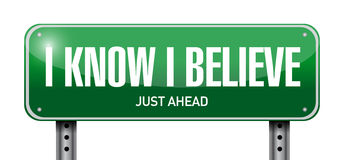 I Know I believe road sign illustration. Design over white Royalty Free Stock Photography