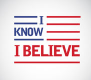 I know I believe us flag illustration design. Graphic over white Royalty Free Stock Photography
