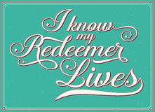 I Know my Redeemer Lives, Green with frame Royalty Free Stock Photography
