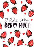 I like you berry much inspirational card with strawberries and brush lettering. Love greeting card for Valentines day or Birthday. Cute illustration with hand royalty free illustration