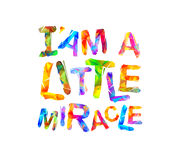 I`am a little miracle. Vector. Inscription of triangular letters Royalty Free Stock Photography