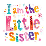 I am the little sister. Type design Royalty Free Stock Image