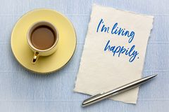I am living happily positive affirmation royalty free stock photography